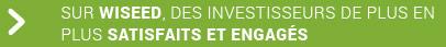 Sur WiSEED, des investisseurs de plus en plus satisfaits et engagés